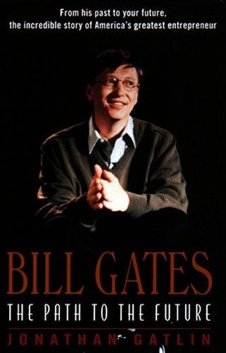 9780380806256: Bill Gates: The Path to the Future