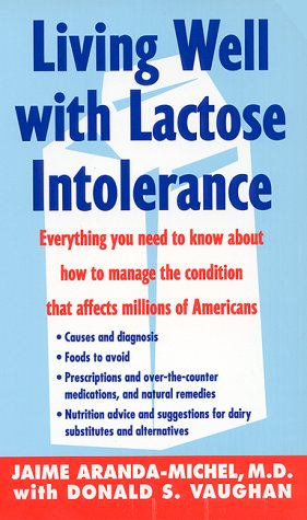 Living Well with Lactose Intolerance: Aranda-Michel, Jaime; Vaughan, Donald S.