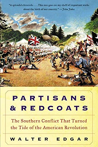 9780380806430: Partisans and Redcoats: The Southern Conflict That Turned the Tide of the American Revolution