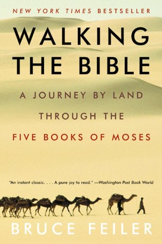 9780380807314: Walking the Bible: A Journey by Land Through the Five Books of Moses
