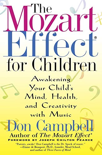 9780380807444: The Mozart Effect for Children: Awakening Your Child's Mind, Health, and Creativity with Music