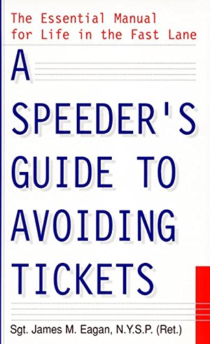 9780380807581: A Speeder's Guide to Avoiding Tickets