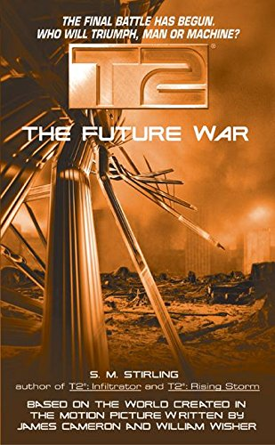 9780380808182: T2: The Future War