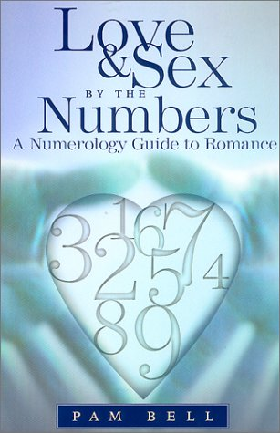 9780380808403: Love and Sex by the Numbers: A Numerology Guide to Romance