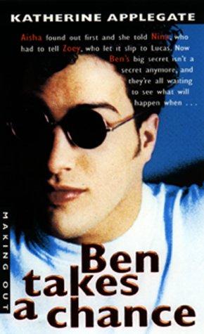9780380808670: Ben Takes a Chance (Making Out #11)