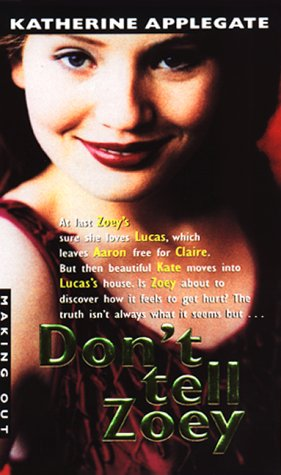 9780380808694: Don't Tell Zoey (Making Out (Avon Paperback))