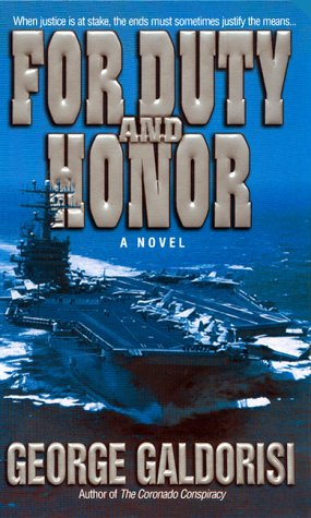 For Duty and Honor: Galdorisi, George