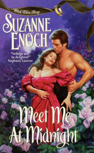 Meet Me at Midnight (With This Ring, Book 2) (0380809176) by Suzanne Enoch