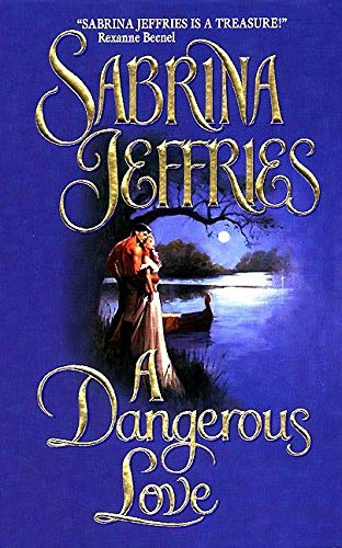 A Dangerous Love (The Swanlea Spinsters, Band