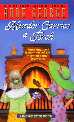 9780380809387: Murder Carries a Torch: A Southern Sisters Mystery (Southern Sisters Mysteries)
