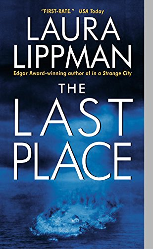9780380810246: The Last Place (Tess Monaghan Novel)