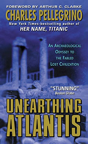 Unearthing Atlantis:: An Archaeological Odyssey to the Fabled Lost Civilization (0380810441) by Pellegrino, Charles R.