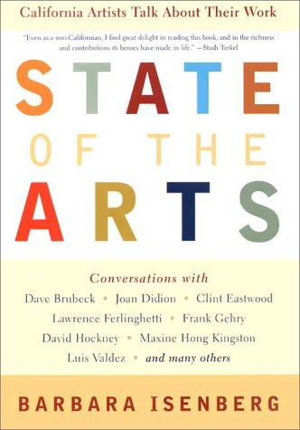 9780380810727: State of the Arts: California Artists Talk About Their Work