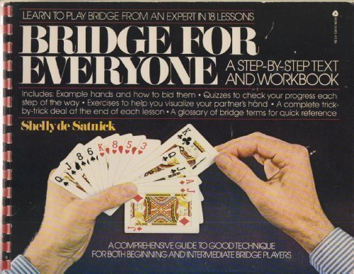 Bridge for Everyone: A Step-By-Step Text and: Desatnick, Shelly