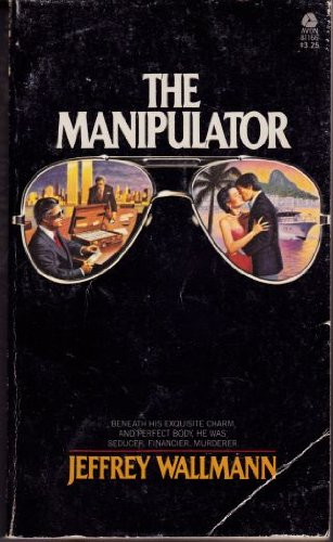 9780380811663: The Manipulator