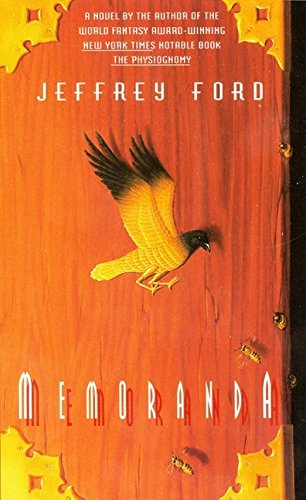 Memoranda (0380813688) by Jeffrey Ford