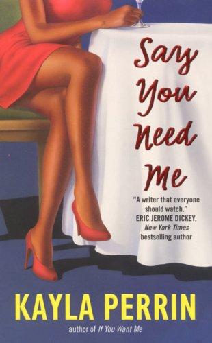 9780380813797: Say You Need Me