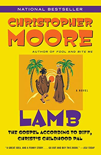 Lamb, A Novel, the Gospel According to: Moore, Christopher