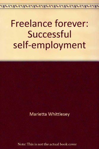 Freelance forever: Successful self-employment