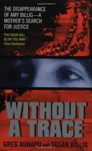 9780380814138: Without a Trace: The Disappearance of Amy Billig--A Mother's Search for Justice