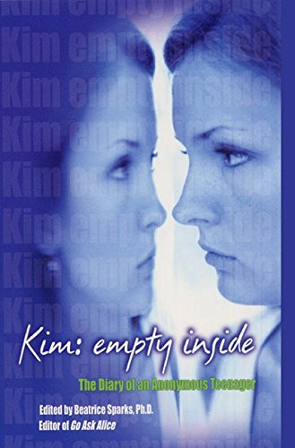 Kim: Empty Inside: The Diary of an Anonymous Teenager (0380814609) by Beatrice Sparks