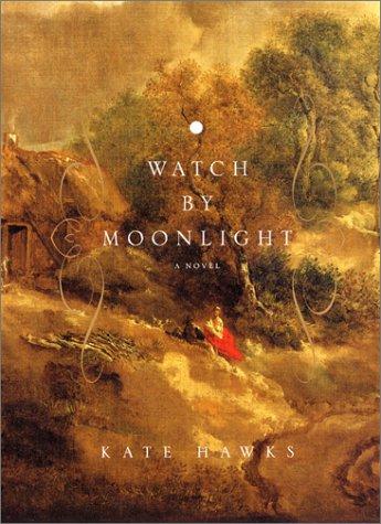 9780380814657: Watch by Moonlight: A Novel