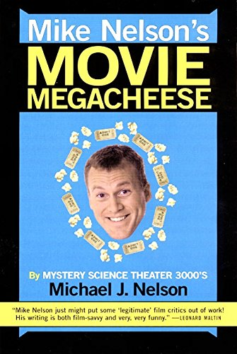 Mike Nelson's Movie Megacheese (0380814676) by Nelson, Michael J.
