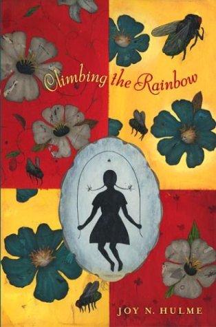 9780380815722: Climbing the Rainbow