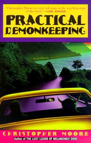 Practical Demonkeeping: Moore, Christopher