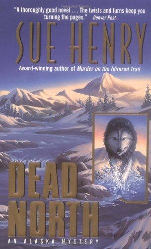 9780380816842: Dead North: An Alaska Mystery
