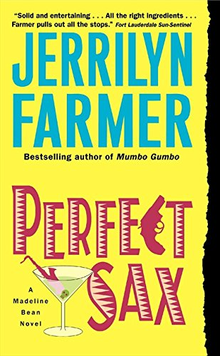 9780380817207: Perfect Sax (Madeline Bean)