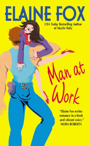 Man at Work: Fox, Elaine