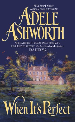 When It's Perfect (Avon Romantic Treasures) (0380818078) by Ashworth, Adele