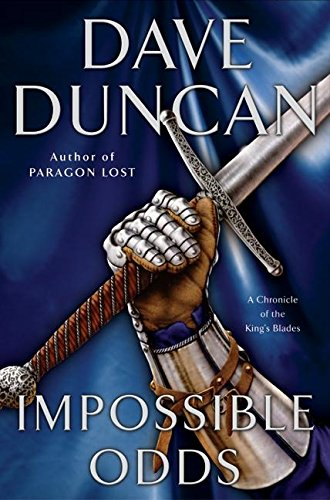 9780380818341: Impossible Odds (Chronicle of the King's Blades)