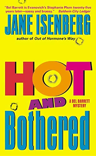 9780380818884: Hot and Bothered: A Bel Barrett Mystery