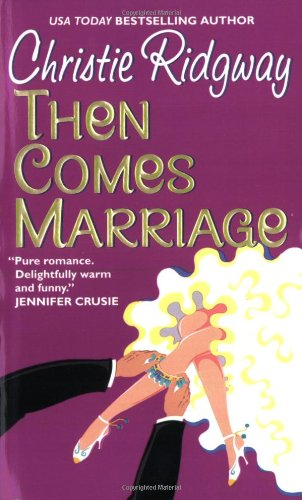9780380818969: Then Comes Marriage