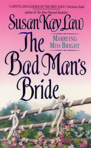 9780380819065: The Bad Man's Bride: Marrying Miss Bright
