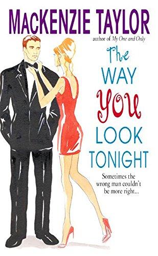 The Way You Look Tonight: Taylor, MacKenzie