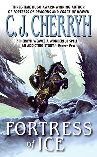 Fortress of Ice (Fortress Series) (0380820250) by C. J. Cherryh