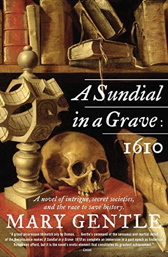 9780380820412: A Sundial in a Grave: 1610: A Novel