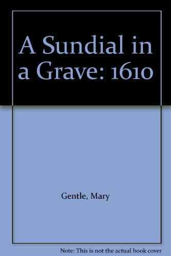 9780380820429: A Sundial In A Grave: 1610
