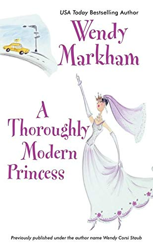 A Thoroughly Modern Princess (Avon Romance) (0380820544) by Markham, Wendy