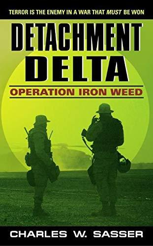 9780380820597: Detachment Delta: Operation Iron Weed