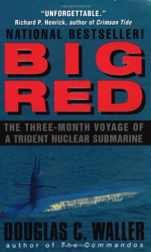 9780380820788: Big Red: The Three-Month Voyage of a Trident Nuclear Submarine