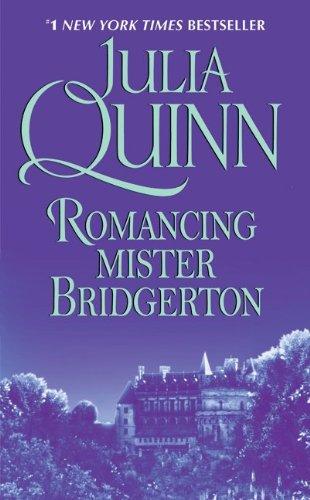 9780380820849: Romancing Mister Bridgerton (Bridgerton Series, Book 4)