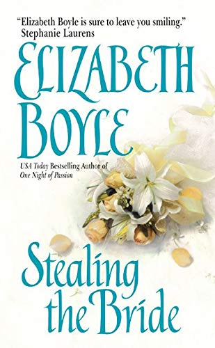 Stealing the Bride: Boyle, Elizabeth
