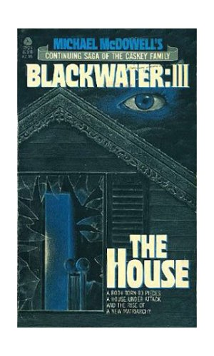 The House: Blackwater III