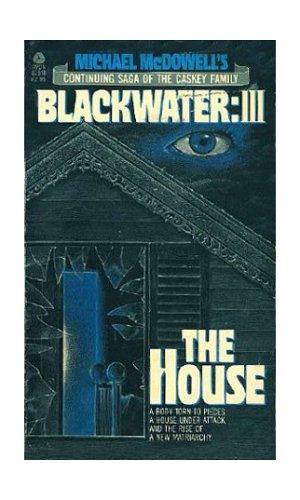 9780380825943: Michael McDowell's Blackwater III: The House
