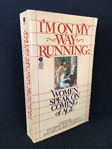 I'm on My Way Running: Women Speak: Editor-Lyn Reese; Editor-Jean
