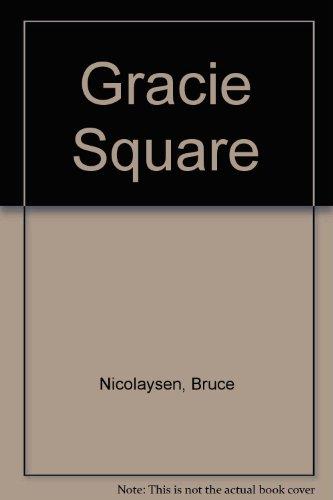 Gracie Square: Nicolaysen, Bruce
